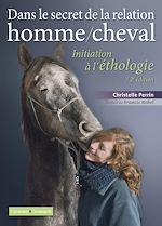 Télécharger cet ebook : Dans le secret de la relation homme/cheval - 2e édition