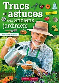 Télécharger le livre : Trucs et astuces des anciens jardiniers