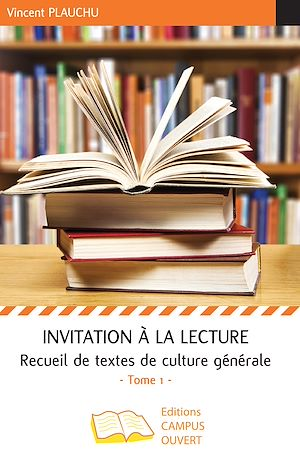 Téléchargez le livre :  Invitation à la lecture (Tome 1)