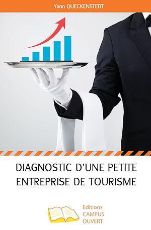 Téléchargez le livre :  Diagnostic d'une petite entreprise de tourisme