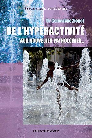 Téléchargez le livre :  De l'hyperactivité aux nouvelles pathologies…
