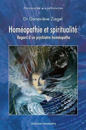 Téléchargez le livre :  Homéopathie et spiritualité. Regard d'un psychiatre homéopathe