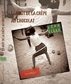Téléchargez le livre numérique:  Le Goût de la crêpe au chocolat