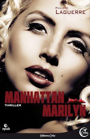 Téléchargez le livre :  Manhattan Marilyn