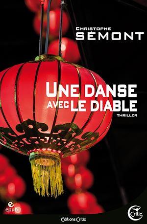 Téléchargez le livre :  Une Danse avec le diable