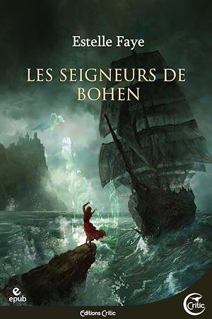 Téléchargez le livre :  Les Seigneurs de Bohen