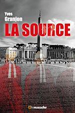 Télécharger le livre :  La source