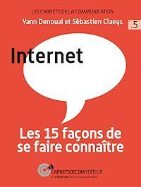 Télécharger le livre : Internet - Les 15 façons de se faire connaître
