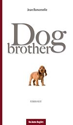 Télécharger le livre :  Dog brother