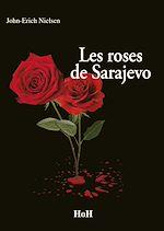 Télécharger cet ebook : Les Roses de Sarajevo