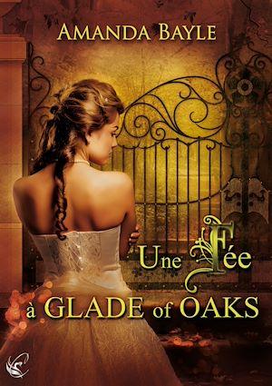 Téléchargez le livre :  Une fée à Glade of Oaks