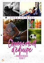 Télécharger le livre :  Grover Beach Team - Tome 1 : Changement d'équipe