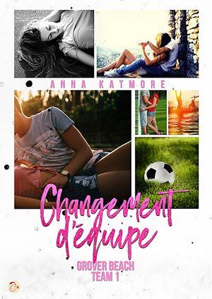 Téléchargez le livre :  Grover Beach Team - Tome 1 : Changement d'équipe
