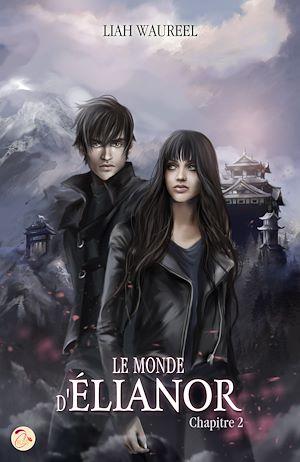 Téléchargez le livre :  Le Monde d'Élianor - Chapitre 2