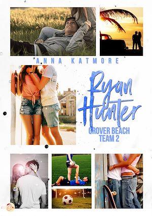 Téléchargez le livre :  Grover Beach Team - Tome 2 : Ryan Hunter