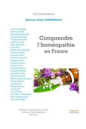 Téléchargez le livre :  Comprendre l'homéopathie en France