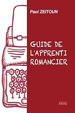 Télécharger cet ebook : Guide de l'apprenti romancier