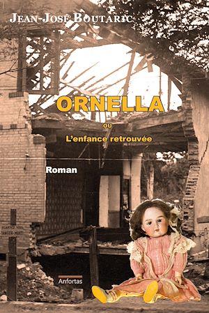 Téléchargez le livre :  Ornella ou L'enfance retrouvée