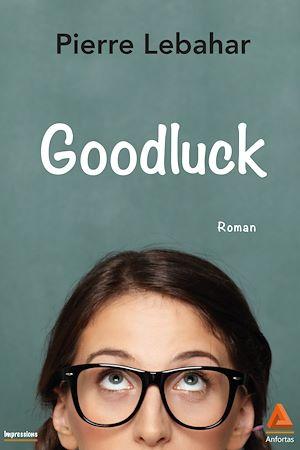 Téléchargez le livre :  Goodluck