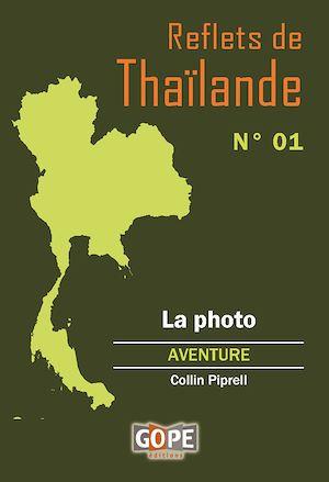 Téléchargez le livre :  Reflets de Thaïlande N°1 : La photo