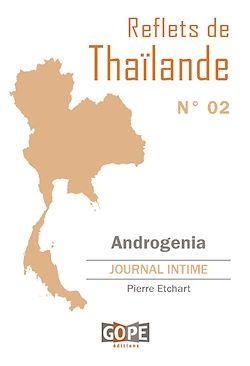 Téléchargez le livre numérique:  Reflets de Thaïlande N°2 : Androgenia