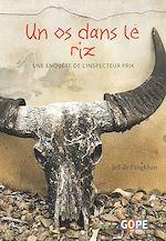 Télécharger le livre :  Un os dans le riz