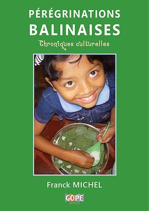 Téléchargez le livre :  Pérégrinations balinaises