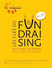 Télécharger le livre : Les clés du Fundraising
