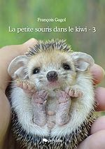 Télécharger le livre :  La petite souris dans le kiwi - Tome 3