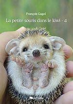 Télécharger le livre :  La petite souris dans le kiwi - Tome 4
