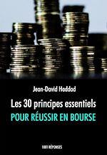 Télécharger cet ebook : Les 30 principes essentiels pour réussir en bourse