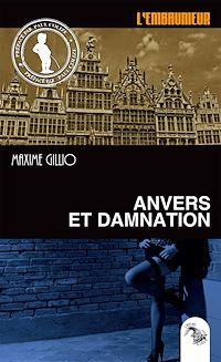 Télécharger le livre : Anvers et damnation