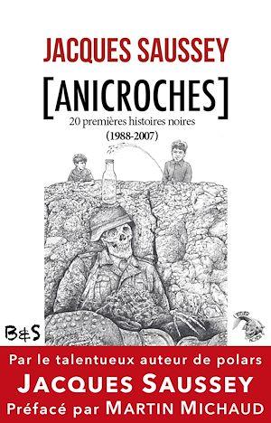 Téléchargez le livre :  Anicroches