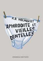 Télécharger cet ebook : Aphrodite et vieilles dentelles
