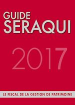 Télécharger cet ebook : Guide Séraqui 2017