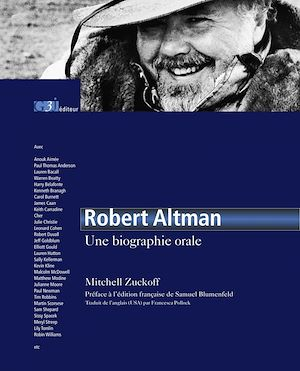 Téléchargez le livre :  Robert Altman, une biographie orale