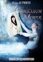 Télécharger cet ebook : Curriculum Mortae