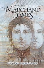 Télécharger le livre :  Le Marchand d'Âmes