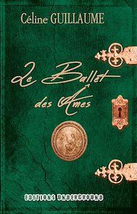 Téléchargez le livre numérique:  Le Ballet des âmes