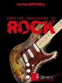 Téléchargez le livre numérique:  Destins tragiques du rock