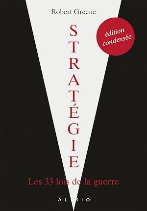 Téléchargez le livre :  Stratégie : l'édition condensée