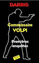 Télécharger le livre :  Commissaire Volpi : Premières enquêtes
