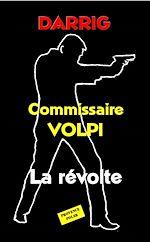 Télécharger le livre :  Commissaire Volpi - La révolte