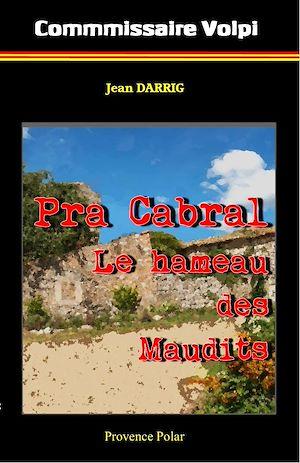 Téléchargez le livre :  Pra Cabral - Le hameau des Maudits