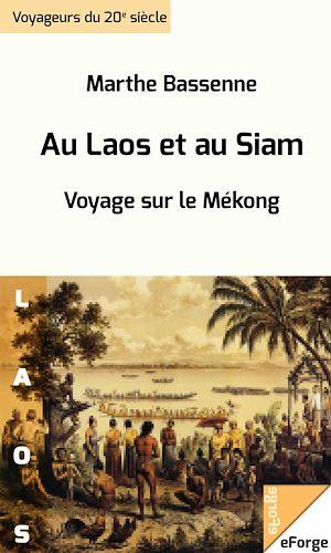 Téléchargez le livre :  Au Laos et au Siam.  Voyage sur le Mékong