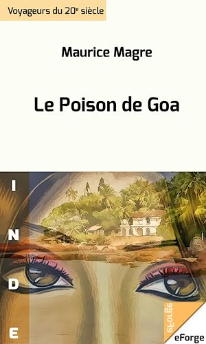 Téléchargez le livre :  Le Poison de Goa
