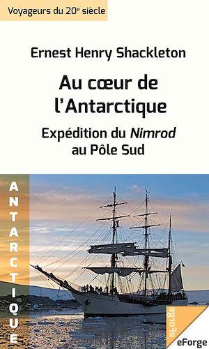 Téléchargez le livre :  Au cœur de l'Antarctique