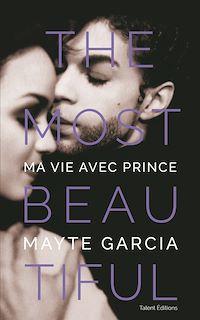 Télécharger le livre : The Most Beautiful : Ma vie avec Prince