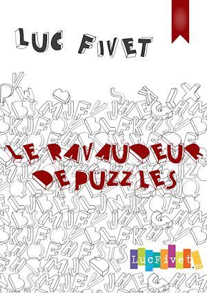 Téléchargez le livre :  Le ravaudeur de puzzles