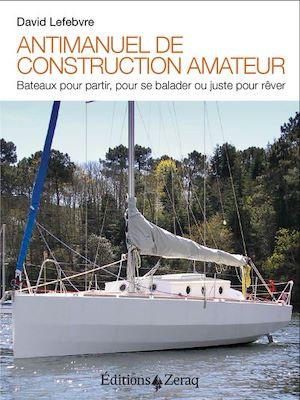 Téléchargez le livre :  Antimanuel de construction amateur